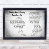 Bryan Adams feat. Jennifer Lopez That's How Strong Our Love Is Man Lady Couple Grey Song Lyric Music Art Print