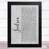 Johnny Cash Jackson Grey Rustic Script Song Lyric Music Art Print