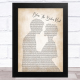 Caleb and Kelsey Bless The Broken Road Man Lady Bride Groom Wedding Song Lyric Music Art Print