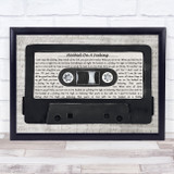 Blue Swede Hooked On A Feeling Music Script Cassette Tape Song Lyric Music Art Print