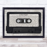 Lady Gaga Is That Alright Music Script Cassette Tape Song Lyric Music Art Print