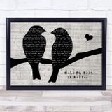 Carly Simon Nobody Does It Better Lovebirds Music Script Song Lyric Music Art Print