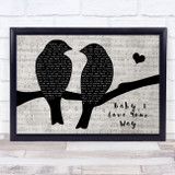Peter Frampton Baby, I Love Your Way Lovebirds Music Script Song Lyric Music Art Print