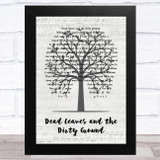 The White Stripes Dead Leaves and the Dirty Ground Music Script Tree Song Lyric Music Art Print