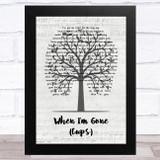 Anna Kendrick When I'm Gone (Cups) Music Script Tree Song Lyric Music Art Print