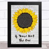 Daniel Bedingfield If You're Not The One Grey Script Sunflower Song Lyric Music Art Print