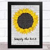 Noah Reid Simply the Best Grey Script Sunflower Song Lyric Music Art Print