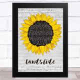 Fleetwood Mac Landslide Grey Script Sunflower Song Lyric Music Art Print