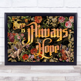 Enchanted Gothic Floral Cherubs There Is Always Hope Typography Wall Art Print
