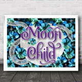 Gothic Floral Blue Green Silver Typography Moon Child Home Wall Art Print