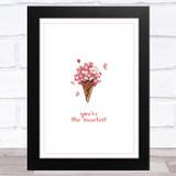 Ice Cream Sweetest Home Wall Art Print
