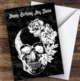 Black & White Skull Flowers Gothic Personalised Birthday Card