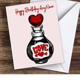 Love Potion Bottle Romantic Personalised Birthday Card