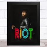 Renaissance Humour Knight Riot Funny Eccentric Wall Art Print