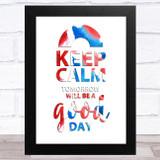 Captain Tom Keep Calm Tomorrow Will Be A Good Day Great Britain Wall Art Print