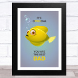 Funny Official Fish Dad Dad Father's Day Gift Wall Art Print