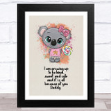 I'm Growing Up To Be Daughter Dad Dad Father's Day Gift Wall Art Print
