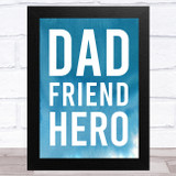 Dad Friend Hero Typographic Print Dad Father's Day Gift Wall Art Print