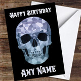 Polygon Skull Gothic Simple Personalised Birthday Card