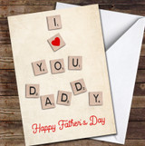 I Love You Daddy Wooden Word Tiles Personalised Father's Day Greetings Card