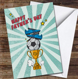 Comic Style  Football Trophy Personalised Father's Day Greetings Card