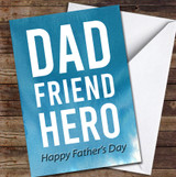 Dad Friend Hero Typographic Personalised Father's Day Greetings Card