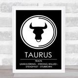 Zodiac Star Sign Black & White Traits Taurus Wall Art Print