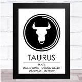 Zodiac Star Sign White & Black Traits Taurus Wall Art Print