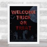 Welcome Trick Or Treat Graveyard Moon Blood Wall Art Print