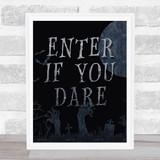 Enter If You Dare Graveyard Moon Wall Art Print