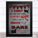 Sorry We Are Not Home Grey And Red Halloween Wall Art Print