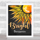 Shine Bright Sun Chalk Any Name Personalised Wall Art Print