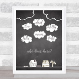 Chalk Clouds And Cartoon Houses Who Lives Here Personalised Wall Art Print