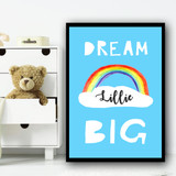 Dream Big Rainbow Blue Any Name Personalised Wall Art Print