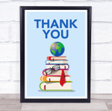 Thank You Stack Of Books And Earth School Personalised Wall Art Print