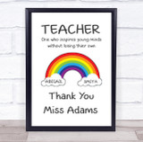 Rainbow Inspire Quote Thank You Teacher Personalised Wall Art Print