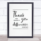 Thank You For Making A Difference Quote Personalised Wall Art Print