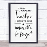 Teacher Hard To Find Quote Script Personalised Wall Art Print