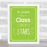 Class Full Of Stars School Personalised Green Wall Art Print