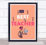 Female Best Teacher Orange Globe Personalised Wall Art Print