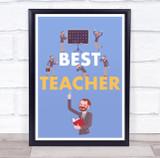Multiple Male Best Teacher Blue Personalised Wall Art Print