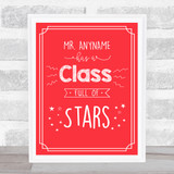 Class Full Of Stars School Personalised Red Wall Art Print