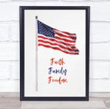 American Flag Faith Family Freedom Wall Art Print