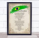 National Anthem Of Brazil Border Wall Art Print