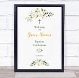 Pretty White Floral Welcome To Baptism Celebration Personalised Event Party Sign