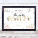 Divorce Gold & Rose Personalised Event Occasion Party Decoration Sign