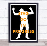 Silhouette Pointing Man Stag Do In Progress Personalised Event Party Sign