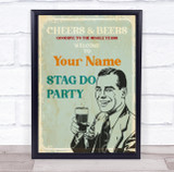 Vintage Cheers And Beers Welcome To Stag Do Personalised Event Party Sign