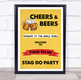 Cheers And Beers Welcome Stag Do Personalised Event Party Decoration Sign