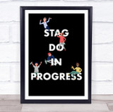 Cartoon Drunk People Stag Do In Progress Personalised Event Party Sign